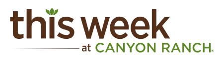 This Week at Canyon Ranch