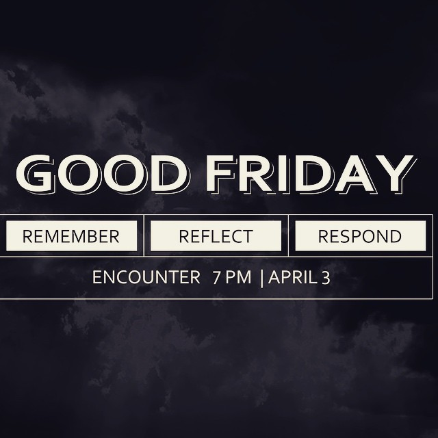 Good Friday - ENCOUNTER