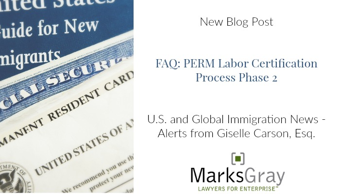 FAQ: PERM Labor Certification Process - Phase 2   Marks Gray
