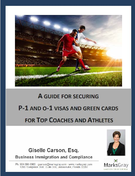 Download: DOWNLOAD NOW - P-1 and O-1 Visas and Green Cards for Top Coaches and Athletes