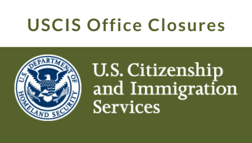USCIS Office Closures