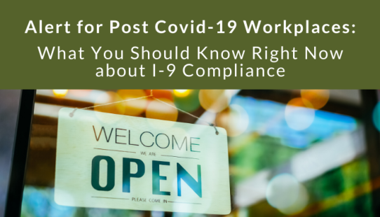 Update Remote Verification: I-9 Compliance Post COVID-19 Workplaces