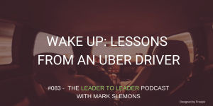 LTL_WAKE_UP_LESSONS_FROM_AN_UBER_DRIVER_cmp