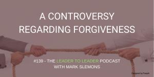 LTL_A_CONTROVERSY_REGARDING_FORGIVENESS_cmp