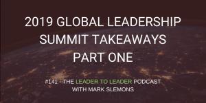 LTL_GLOBAL_LEADERSHIP_SUMMIT_TAKEAWAYS_PART_ONE_cmp