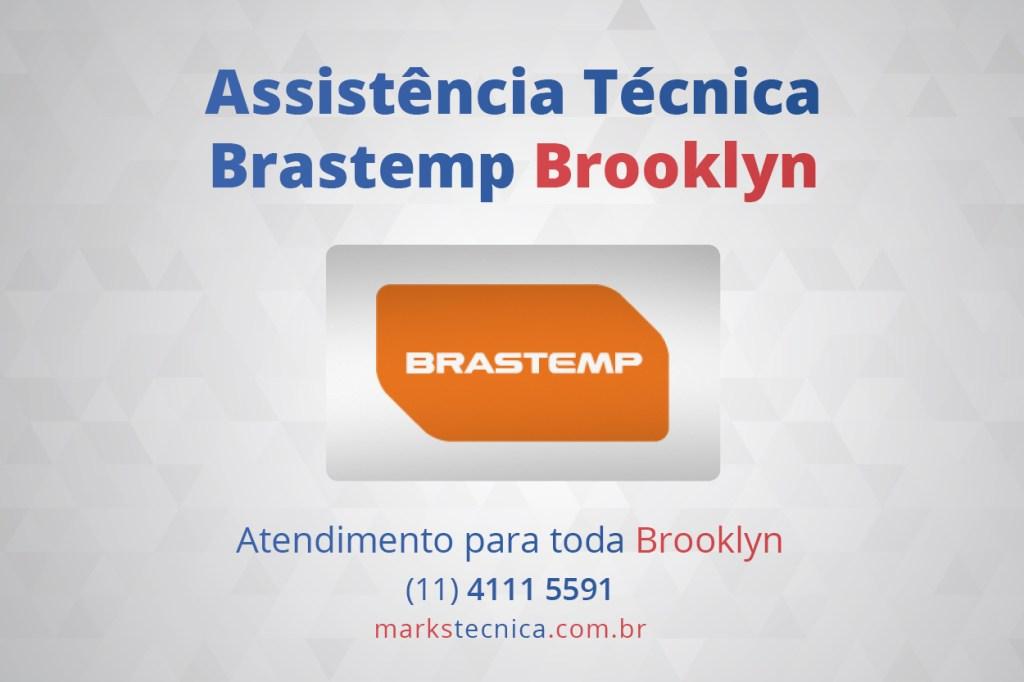 Brastemp assistência técnica Brooklyn