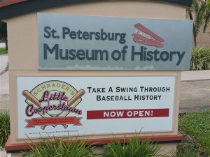 The St. Petersburg Museum of History now features a permanent baseball exhibition