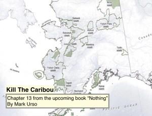 kill the caribou
