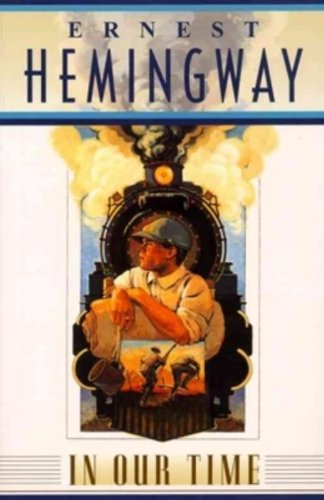 REVIEW: In Our Time by Ernest Hemingway