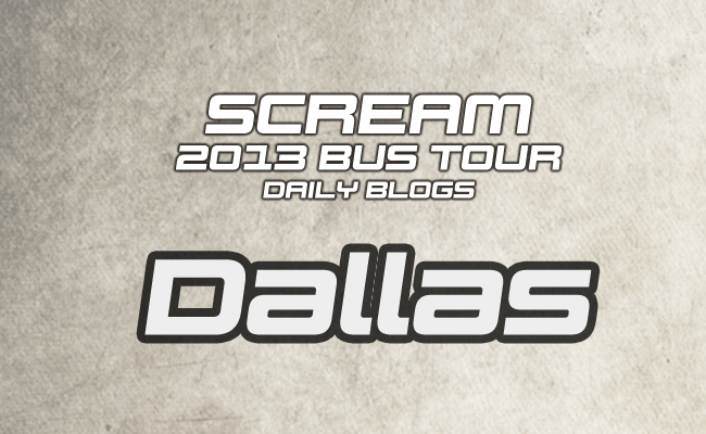Scream Tour Blog: Dallas