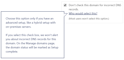 Office 365 - disable DNS record checks for a domain