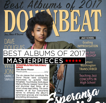 The Stone House was made one of Downbeat Magazine's Masterpiece albums of 2017