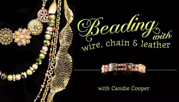Craftsy Class-Beading with wire, chain and leather