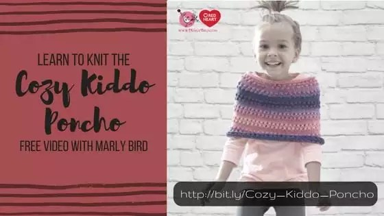 Learn to knit the Cozy Kiddo Poncho with Marly Bird