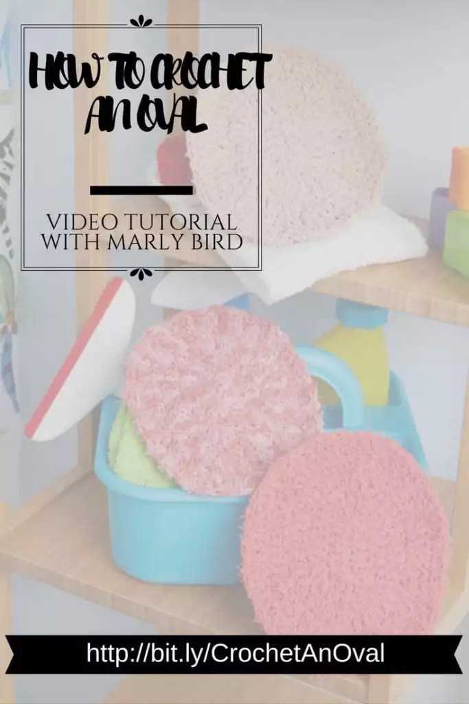 How to Crochet an oval-video tutorial with Marly Bird