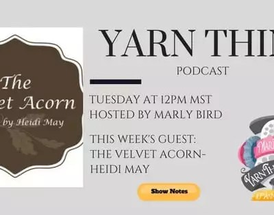 The Velvet Acorn joins Marly on the Yarn Thing Podcast