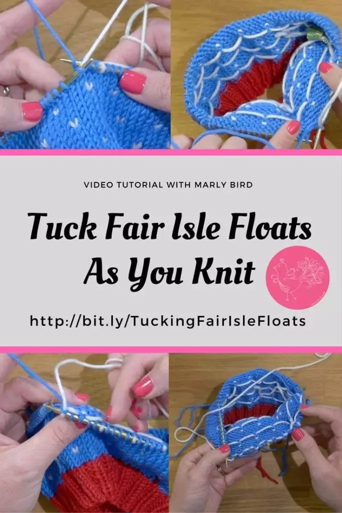 Tuck Fair Isle Floats As You Knit-Video Tutorial with Marly Bird