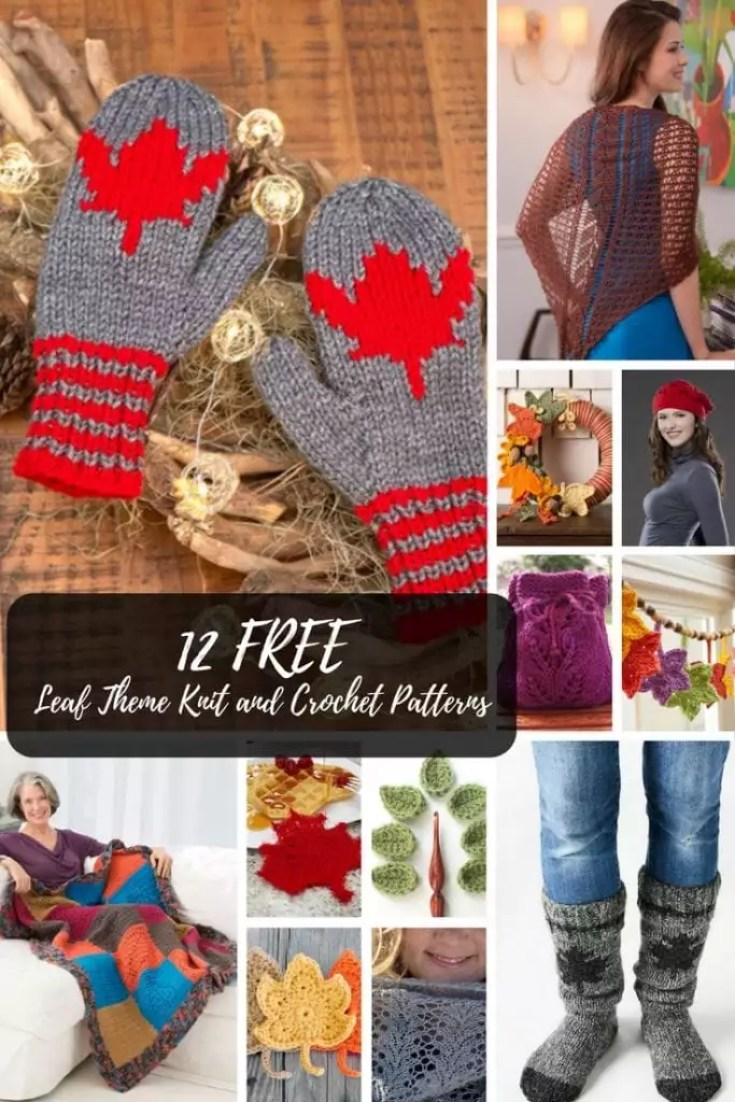 12 FREE Leaf Patterns in Knit and Crochet