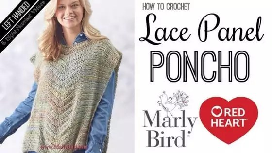 Crochet Video Tutorial with Marly Bird- How to Crochet the Lace Panel Crochet Poncho
