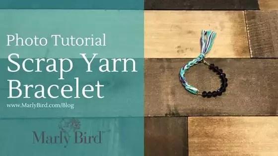 DIY Scrap Yarn Bracelet Photo Tutorial