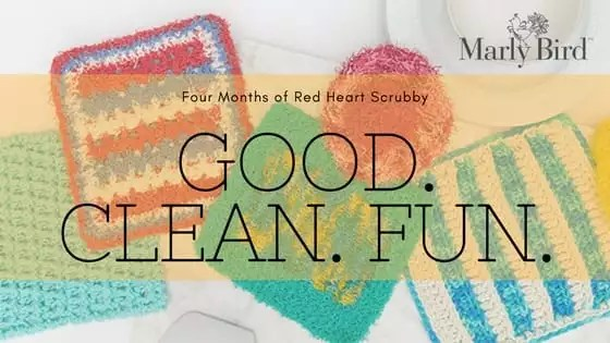 Good. Clean. Fun. Four months of Red Heart Scrubby