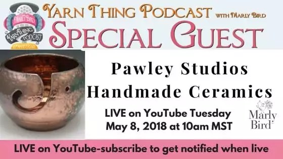 Yarn Thing Podcast with Marly Bird and guest Pawley Studios