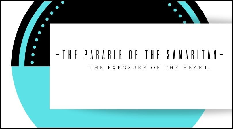 THe Parable Of The Samaritan