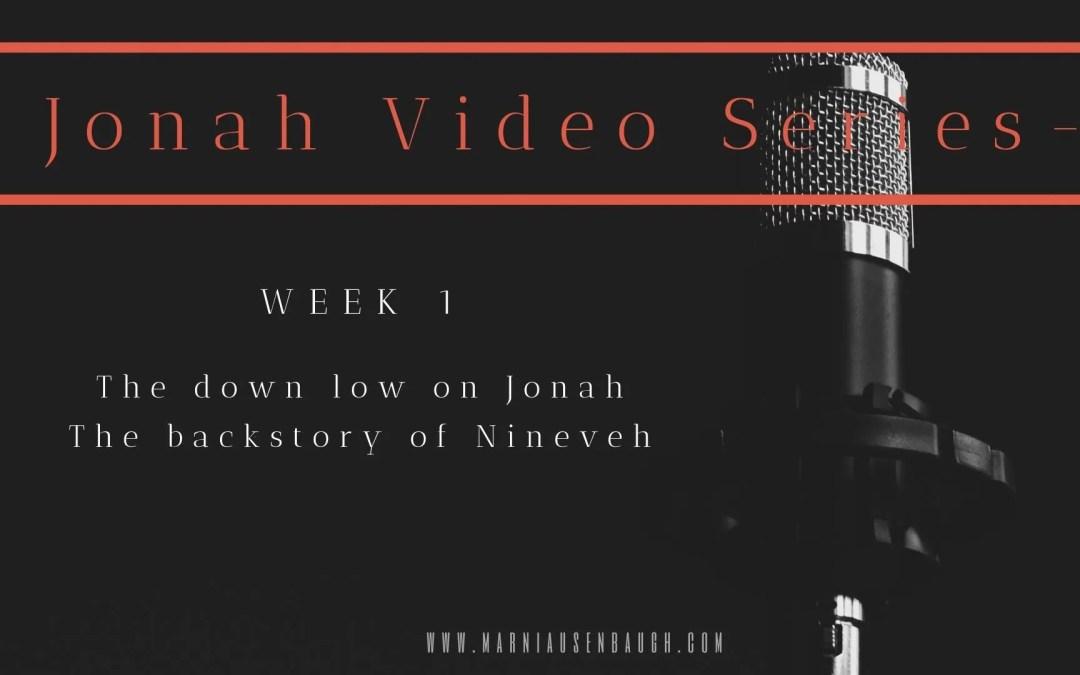 The Jonah Series-Week 1