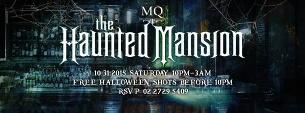 2015/10/31 MQ The Haunted Mansion