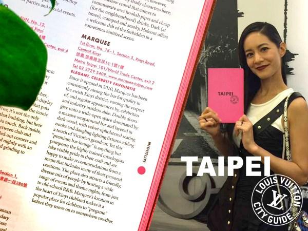 Louis Vuitton City Guide Taipei - Marquee