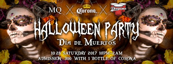 2017.10.28 MQ Halloween Party Dia De Muertos