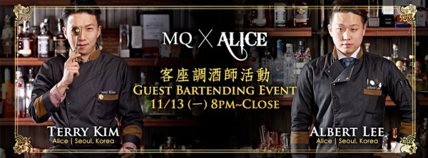 2017.11.13 MQ X Alice Korea Guest Bartenders