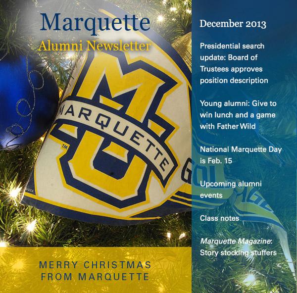 December 2013 Alumni Newsletter  MU Connect  Marquette