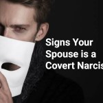 Signs Your Spouse is a Covert Narcissist