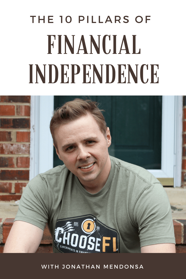 10 Pillars of Financial Independence with Jonathan Mendonsa
