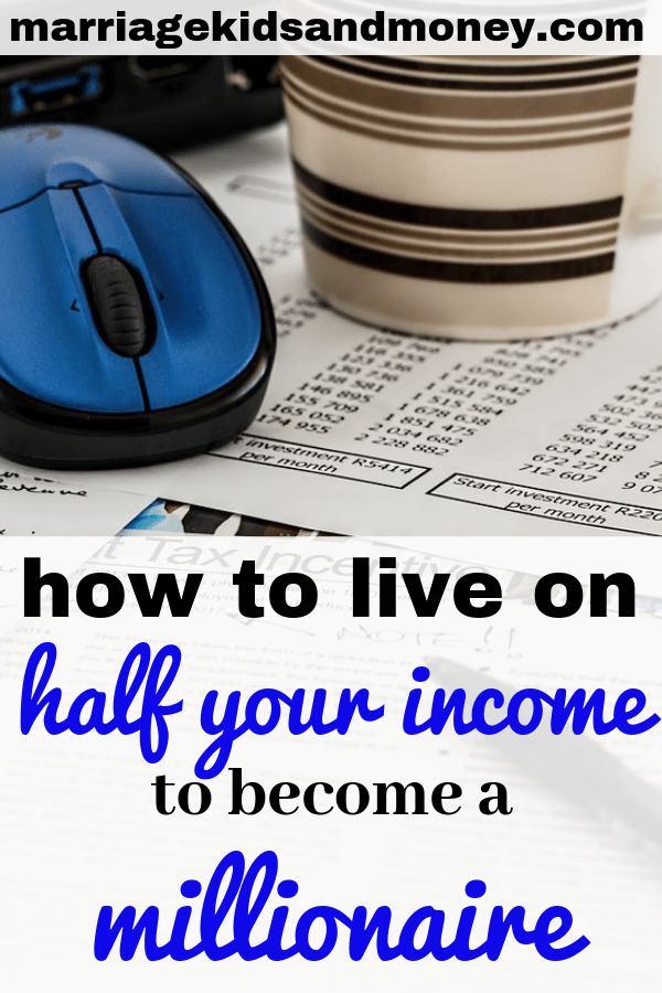 How to save half your income. How to live on half your income. How to become a millionaire young. #Personalfinance #Money #Saving #Moneytips