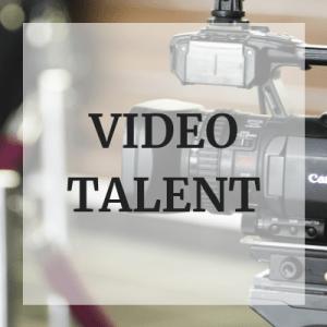 Video talent