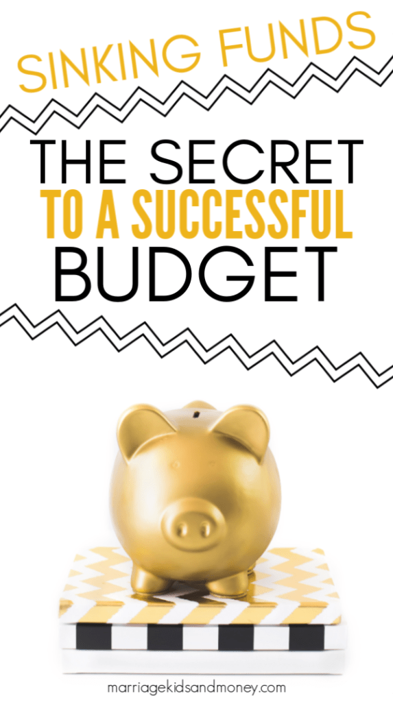 Sinking Funds: The Secret to a Successful Budget