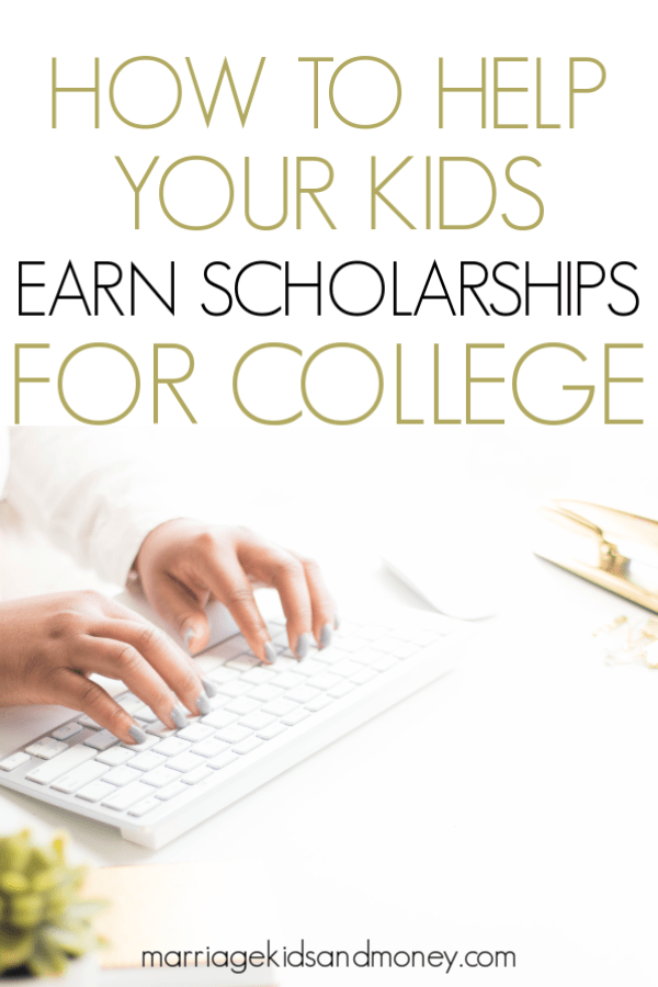 How to help your kids earn scholarships for college