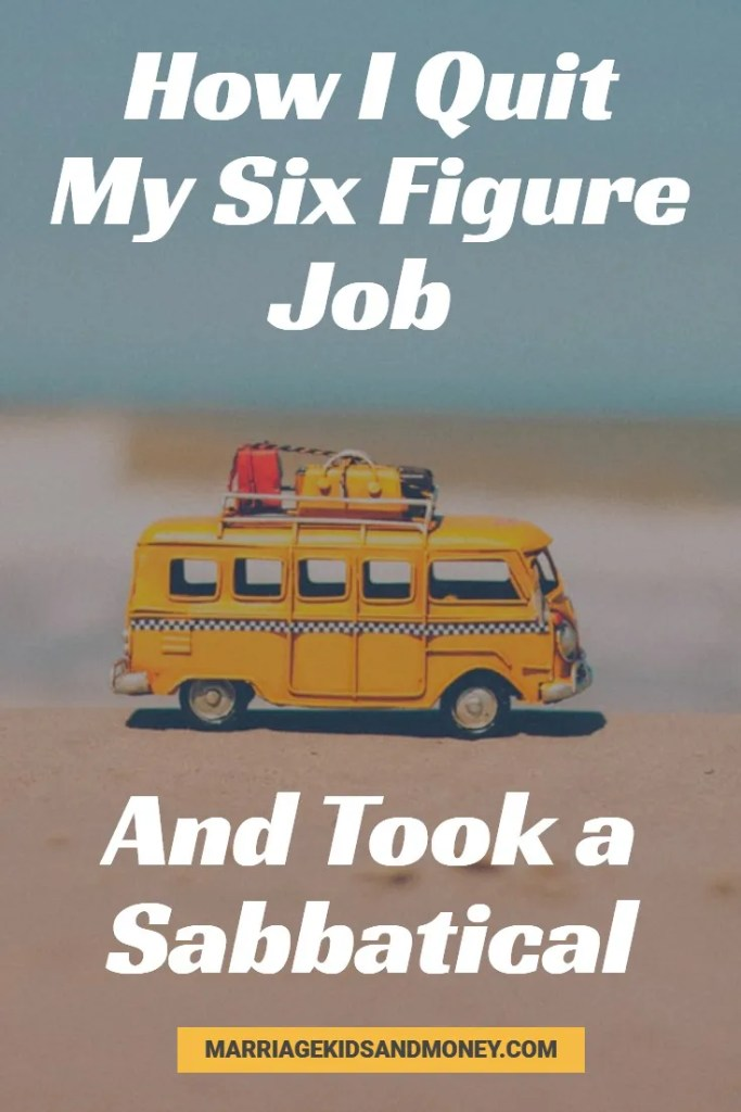six figure job sabbatical pinterest