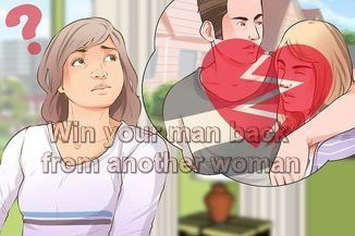 WIN A MAN BACK FROM ANOTHER WOMAN