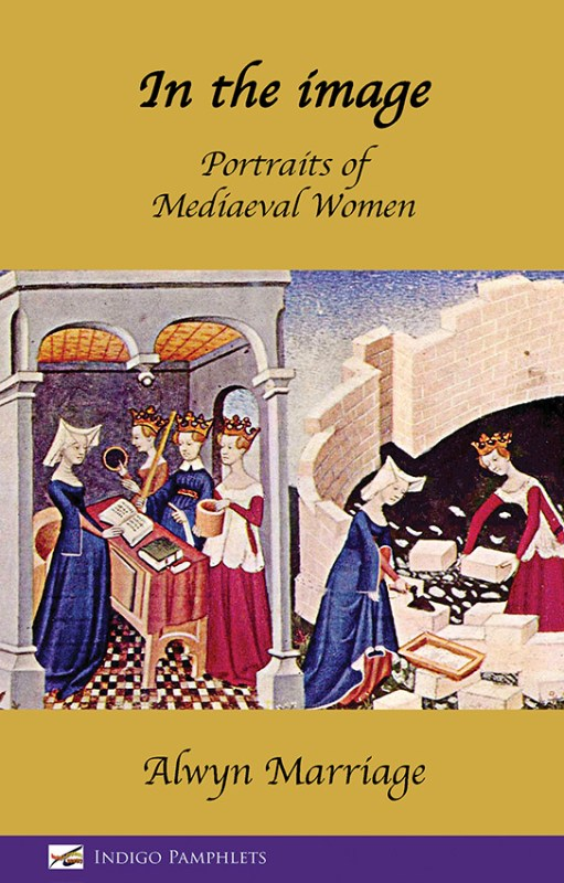 In the image: Portraits of Mediaeval Women