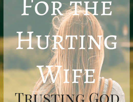 Hope for the Hurting Wife. Trusting God to Restore your marriage.