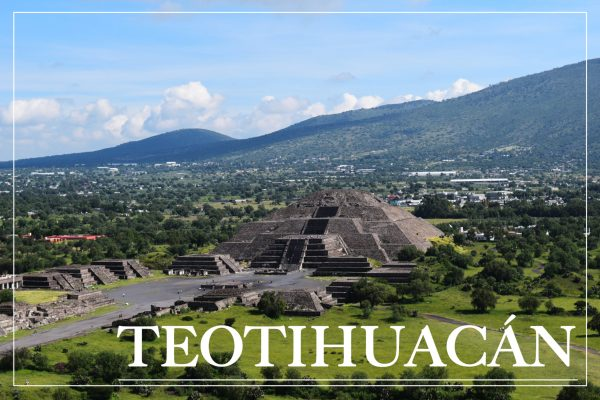 Teotihuacan – The Massive Pyramids of Mexico City