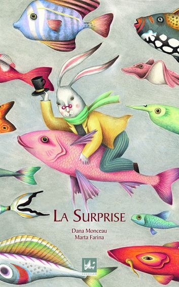LA SURPRISE  Dadoclem Editions (France, 2014)