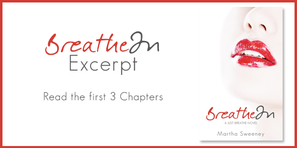 Read an Excerpt of 'Breathe In'