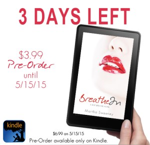 3 Days Left to Pre-Order Breathe In