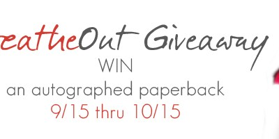 Breathe Out Giveaway on Goodreads.com Ends Oct. 15