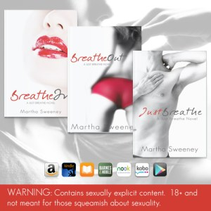 The Just Breathe series by Martha Sweeney