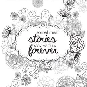 Bookish: Adult Coloring Book by Martha Sweeney some stories stay with us forever  coloring page
